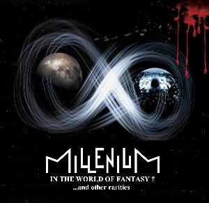 Millenium - In The World Of Fantasy? ...and Other Rarities CD (album) cover