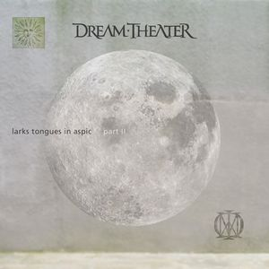 Dream Theater - Larks Tongues In Aspic, Pt. 2 CD (album) cover