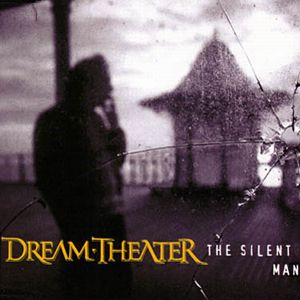 Dream Theater - The Silent Man CD (album) cover