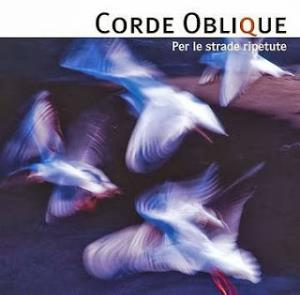 Corde Oblique - Per Le Strade Ripetute CD (album) cover