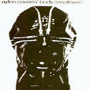 Current 93 - Nylon Coverin' Body Smotherin' W/ Nurse With Wound CD (album) cover