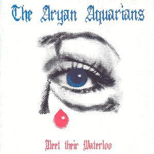 Current 93 - Meet Their Waterloo As Aryan Aquarians CD (album) cover