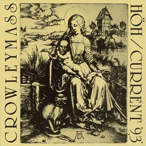 Current 93 - Crowleymass W/ Höh CD (album) cover