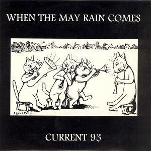 Current 93 - When The May Rain Comes CD (album) cover