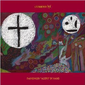 CURRENT 93 - Passenger Aleph In Name CD album cover