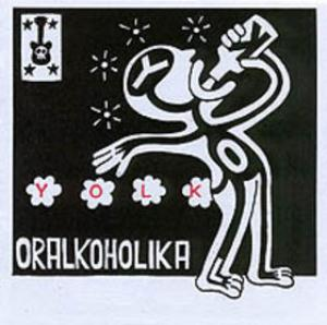 Yolk - Oralkoholika CD (album) cover