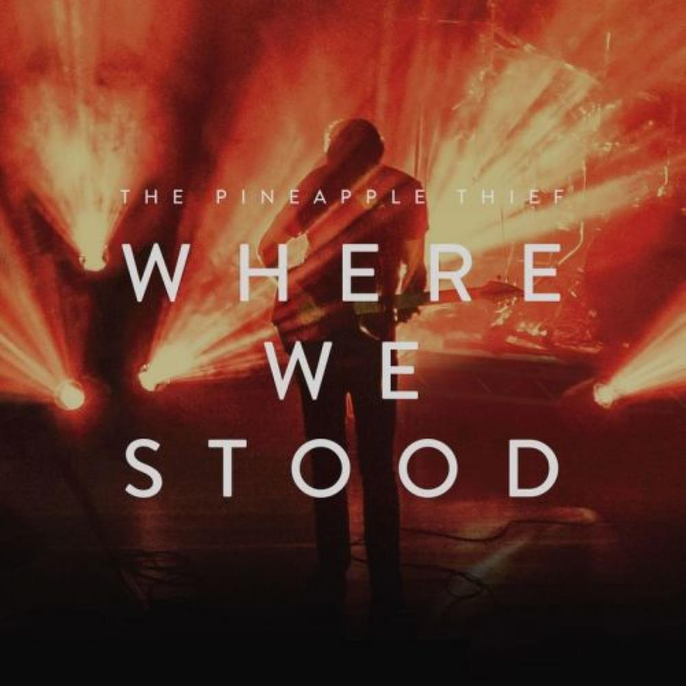 THE PINEAPPLE THIEF - Where We Stood CD album cover