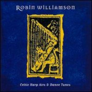ROBIN WILLIAMSON - Celtic Harp Airs & Dance Tunes CD album cover