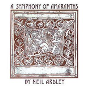 Neil Ardley - A Symphony Of Amaranths CD (album) cover