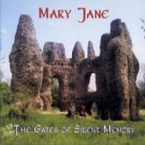 Mary Jane - The Gates Of Silent Memory CD (album) cover
