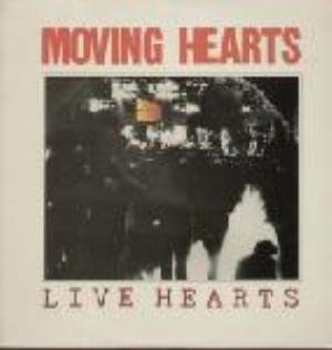 Moving Hearts - Live Hearts CD (album) cover