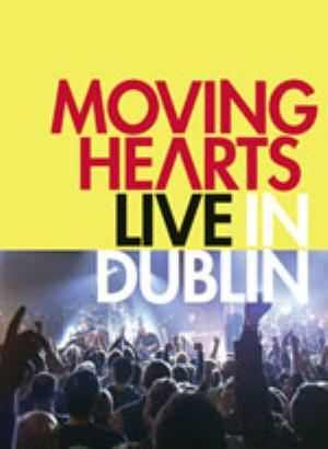 Moving Hearts - Live In Dublin CD (album) cover