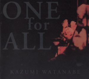 Kazumi Watanabe - One For All CD (album) cover