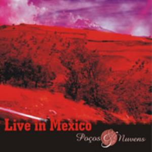 Pocos & Nuvens - Live In Mexico CD (album) cover
