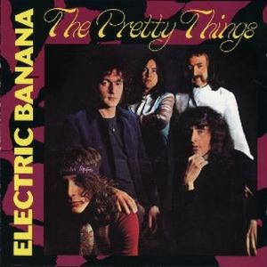 The Pretty Things - Electric Banana CD (album) cover