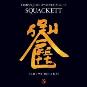 Squackett - A Life Within A Day CD (album) cover
