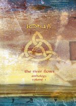 IONA - The River Flows : Anthology, Vol. 1 CD album cover