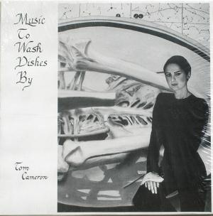 Tom Cameron - Music To Wash Dishes By CD (album) cover