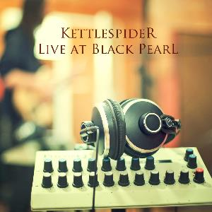 Kettlespider - Live At Black Pearl CD (album) cover