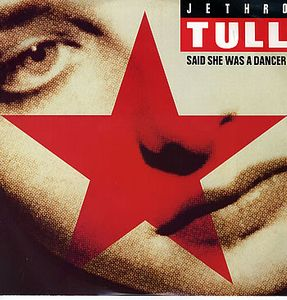 JETHRO TULL - Said She Was A Dancer 12'' CD album cover