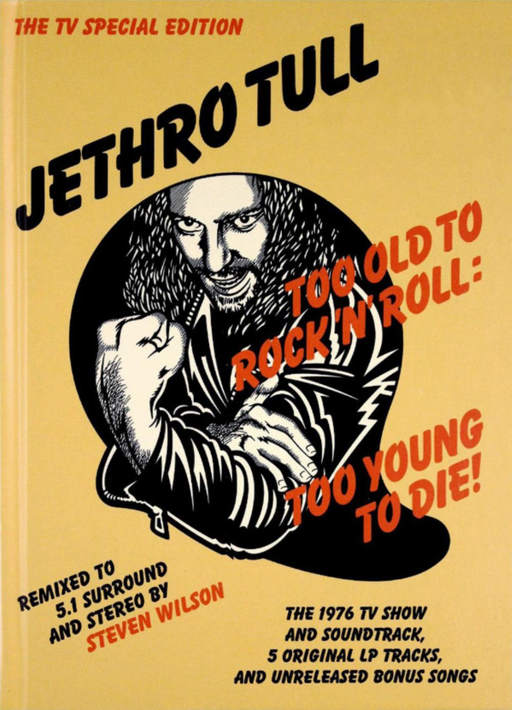 Jethro Tull - Too Old To Rock'n'roll: Too Young To Die - The Tv Special Edition CD (album) cover