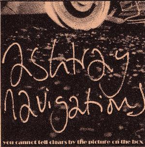 Ashtray Navigations - You Cannot Tell Cigars By The Picture On The Box CD (album) cover