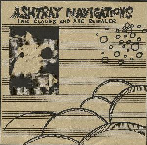 Ashtray Navigations - Ink Clouds And Axe Revealer CD (album) cover