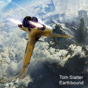 Tom Slatter - Earthbound CD (album) cover