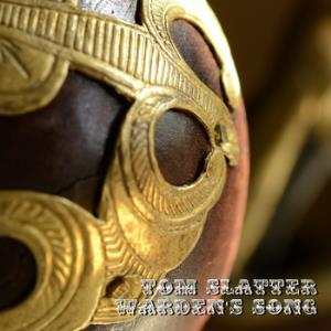 Tom Slatter - Warden's Song CD (album) cover