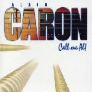 ALAIN CARON - Call Me Al! CD album cover