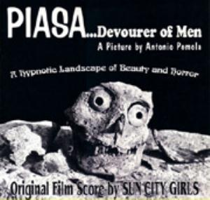 Sun City Girls - Piasa...devourer Of Men CD (album) cover