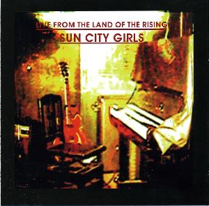 Sun City Girls - Live From The Land Of The Rising Sun City Girls CD (album) cover