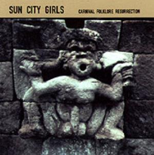 Sun City Girls - A Bullet Through The Last Temple (carnival Folklore Resurrection Vol. 4) CD (album) cover