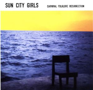 Sun City Girls - Sumatran Electric Chair (carnival Folklore Resurrection Vol. 6) CD (album) cover