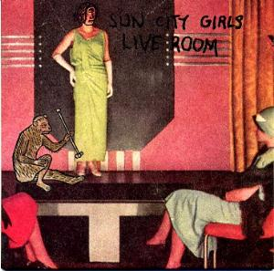 Sun City Girls - Live Room CD (album) cover