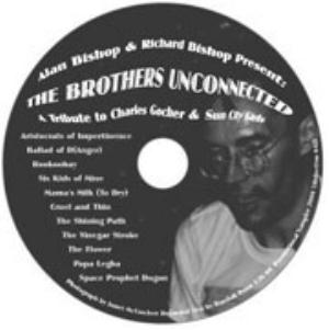 Sun City Girls - Alan Bishop & Richard Bishop Present The Brothers Unconnected CD (album) cover