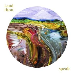 I And Thou - Speak CD (album) cover