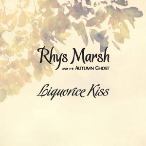 Rhys Marsh - Liquorice Kiss CD (album) cover