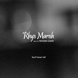 Rhys Marsh - You'll Never Fall CD (album) cover