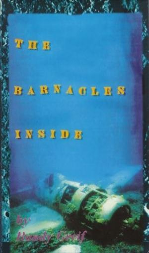 Randy Greif - The Barnacles Inside CD (album) cover