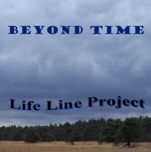 Life Line Project - Beyond Time CD (album) cover