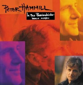 Peter Hammill - In The Passionskirche - Berlin Mcmcxii CD (album) cover