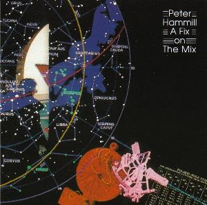 PETER HAMMILL - A Fix On The Mix CD album cover