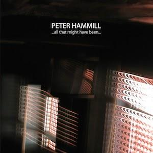 Peter Hammill - ...all That Might Have Been.. CD (album) cover