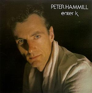 Peter Hammill - Enter K / Patience CD (album) cover