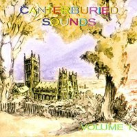 Various Artists - Canterburied Sounds, Vol. 1 CD (album) cover