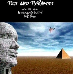 Various Artists - Pigs And Pyramids CD (album) cover