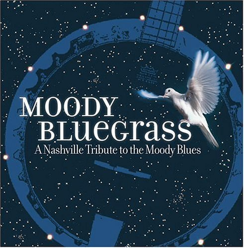 Various Artists - Moody Bluegrass : A Nashville Tribute To The Moody Blues CD (album) cover