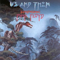 Various Artists - Us And Them - Symphonic Pink Floyd CD (album) cover
