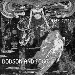 Dodson And Fogg - The Call CD (album) cover